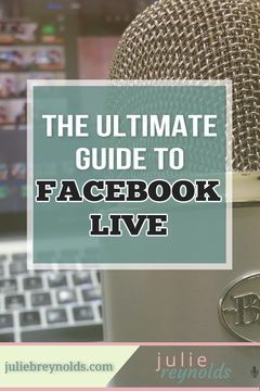 The Ultimate Facebook Live Guide