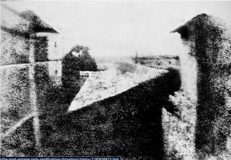 This is the oldest surviving photo taken in 1826 by Joseph Nicéphore Niépce outside of his window where he lived in  France