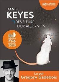 Daniel Keyes. Des fleurs pour Algernon. AUDIOLIB