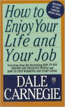 December 2016- Book Club - How to Enjoy Your Life and Your Job by Dale Carnegie. (not an affiliate link, endorsement, or sponsorship)  #bookclub