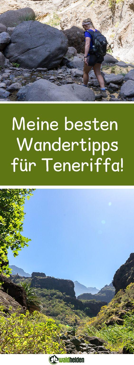 Wandern auf Teneriffa! Welche Wanderungen ich dir auf der Kanareninsel Teneriffa empfehlen kann!