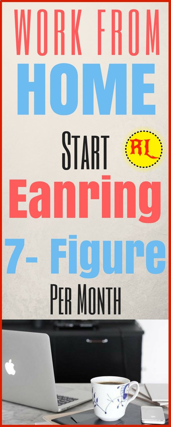 Earnings at home - 7 proven ways of real income