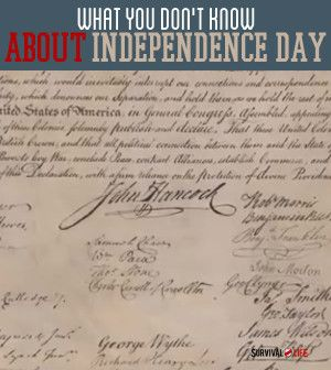What You Don't Know About Independence Day  | Survival Prepping Ideas, Survival Gear, Skills & Emergency Preparedness Tips - Survival Life Blog: survivallife.com #survivallife