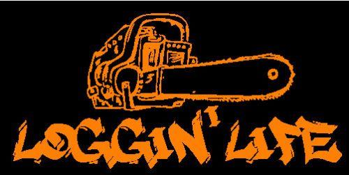 LOGGIN' LIFE DECAL logging log chainsaw truck skidder ...