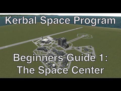 Kerbal Space Program - Tutorial For Beginners 1 - Building, Flying, Acqu...
