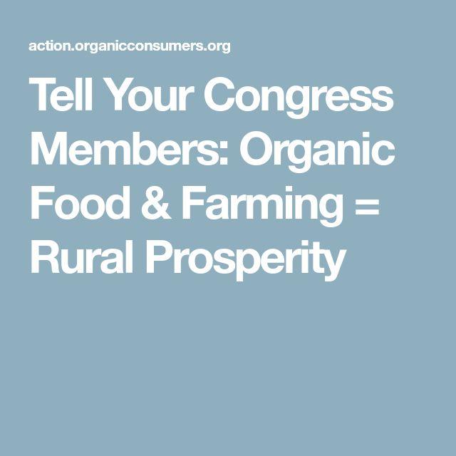 Tell Your Congress Members: Organic Food & Farming = Rural Prosperity