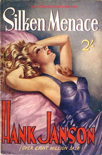 "Hank Janson ""Silken Menace"", Top Fiction Press, 1953. Jacket design: Reginald Heade"