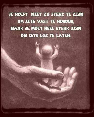 misschien wel het moeilijkste wat er bestaat , en wat je als mens/moeder op kan brengen !! .