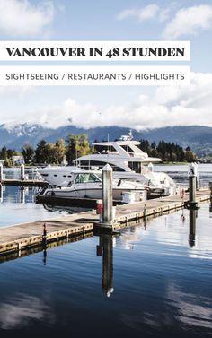 Das perfekte Wochenende in Vancouver: Von Frühstück über Sightseeing bis hin zu Abendessen. Die besten Tipps findest du in unserem 48-Stunden-Reiseguide.