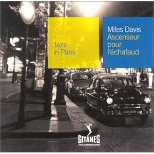 Miles Davis  Soundtrack:  Ascenseur Pour L'Echafaud (Lift to the Scaffold)