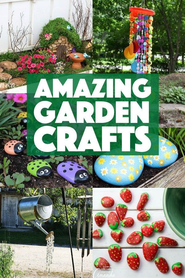 Lots Of Garden Crafts That You Can Make