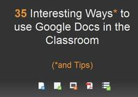 35 Interesting Ways to use Google Docs in the Classroom | Google Docs for Learning