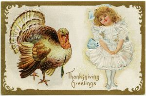 Free Vintage Image ~ Thanksgiving Greetings Turkey and Girl Postcard