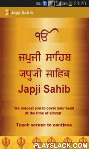 Japji Sahib Path Audio  Android App - playslack.com , 'Japji Sahib Path' app let you read and listen to 'Japji Sahib Audio' on your mobile. You can read 'Japji Sahib Path' in Hindi or Punjabi and can read meaning of path while reading or listening to 'Japji Sahib Audio'. Purpose of this app is to let busy and mobile young generation reconnect with Sikhism and Gurubani by reading path on mobile. We hope that you will find this app useful and and will use it daily.Japji Sahib Path app - key…