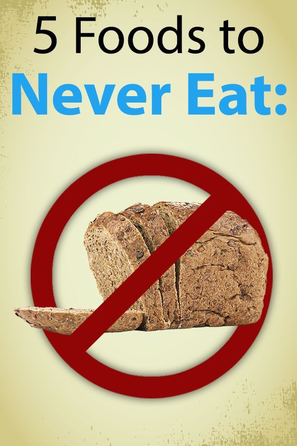 Beyond Diet Five Foods To Never Eat