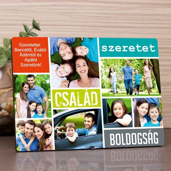 Keresse meg a 7legjobban sikerült családi képet és már készülhet is az egyedi fényképes fotópanel szerettei számára. A panelenkisebb-nagyobb képek helyezhetők el egy rövid kísérő üzenettel együtt. A család, szeretet, boldogság feliratok mellett a meghitt családi képek vissza adnak néhány kellemes pillanatot a közösen átélt emlékekből. Az egyedi ajándékon a feltöltött fényképek, a 2. képen látható sorrendben kerülnek megjelenítésre. A fényképes fotópanel anyaga fa, felülete fényes, mérete…
