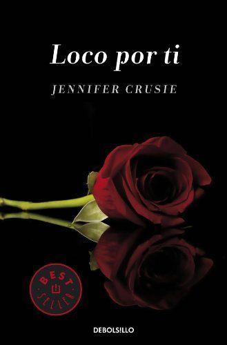 Loco por ti ~ Jennifer Crusie