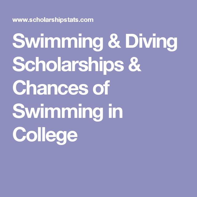 Swimming & Diving Scholarships & Chances of Swimming in College