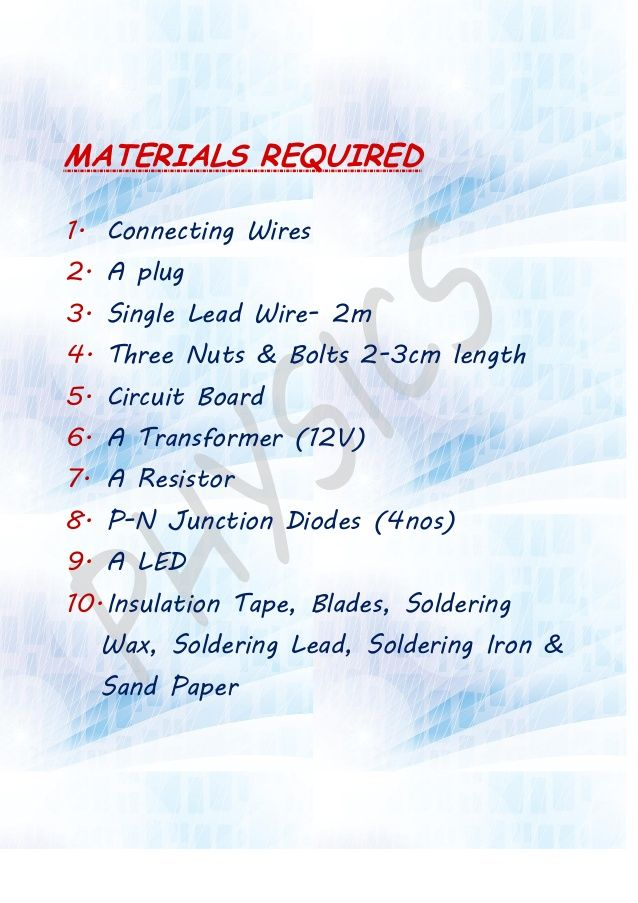 MATERIALS REQUIRED 1  Connecting Wires 2  A plug 3  Single