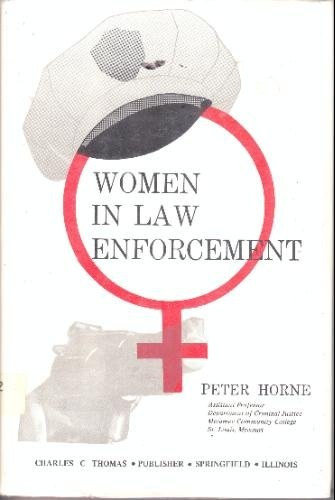 Women in Law Enforcement by Peter Horne, http://www.amazon.com/dp/0398033056/ref=cm_sw_r_pi_dp_nRTXpb0F358J3