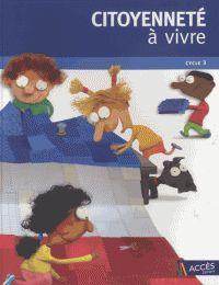 Jean-Pierre Rémond et Jean-Bernard Schneider - Citoyennete à vivre Cycle 3 - Dossier pédagogique + 30 exemplaires de L'Apprenti citoyen. 1 DVD https://hip.univ-orleans.fr/ipac20/ipac.jsp?session=M47550178A7C3.1509&profile=scd&source=~!la_source&view=subscriptionsummary&uri=full=3100001~!592298~!0&ri=9&aspect=subtab48&menu=search&ipp=25&spp=20&staffonly=&term=Citoyennete+%C3%A0+vivre+Cycle+3&index=.GK&uindex=&aspect=subtab48&menu=search&ri=9