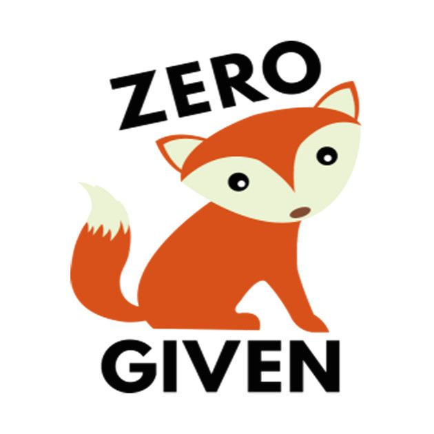 Check out this awesome 'Zero+Fox+Given' design on @TeePublic!