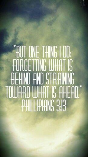 Phillipians 3:13 Created by K.D. Dehnert