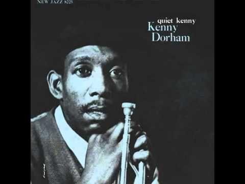 Kenny Dorham fue un trompetista, compositor y cantante estadounidense de jazz que nació el 30 de agosto de 1924. En 1945 formó parte de las orquestas de Dizzy Gillespie y de Billy Eckstine. Posteriormente formaría parte del quinteto de Charlie Parker entre 1948 y 1949. También fue integrante de los Jazz Messengers de Art Blakey y del quinteto de Max Roach.