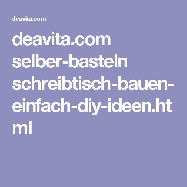 Deavita.com Selber Basteln Schreibtisch Bauen Einfach Diy Ideen.