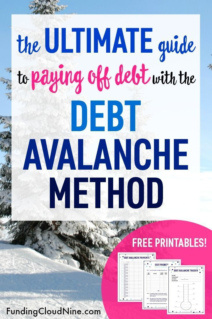 The Debt Avalanche Method: The Ultimate Guide with Free Printables