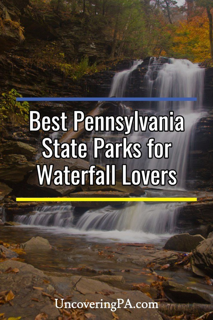 9 best Pennsylvania state parks for waterfall