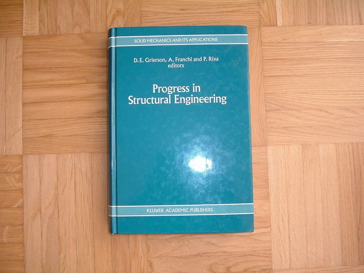 Progress in Structural Engineering (Solid Mechanics and Its Applications) Neuw.