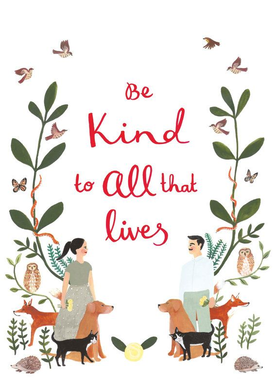 Be Kind to All that Lives, Illustration Art Print.