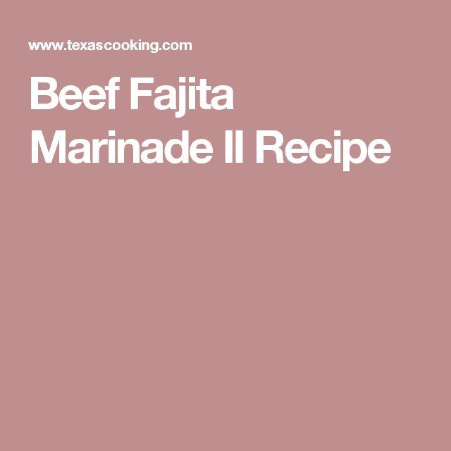 Beef Fajita Marinade II Recipe