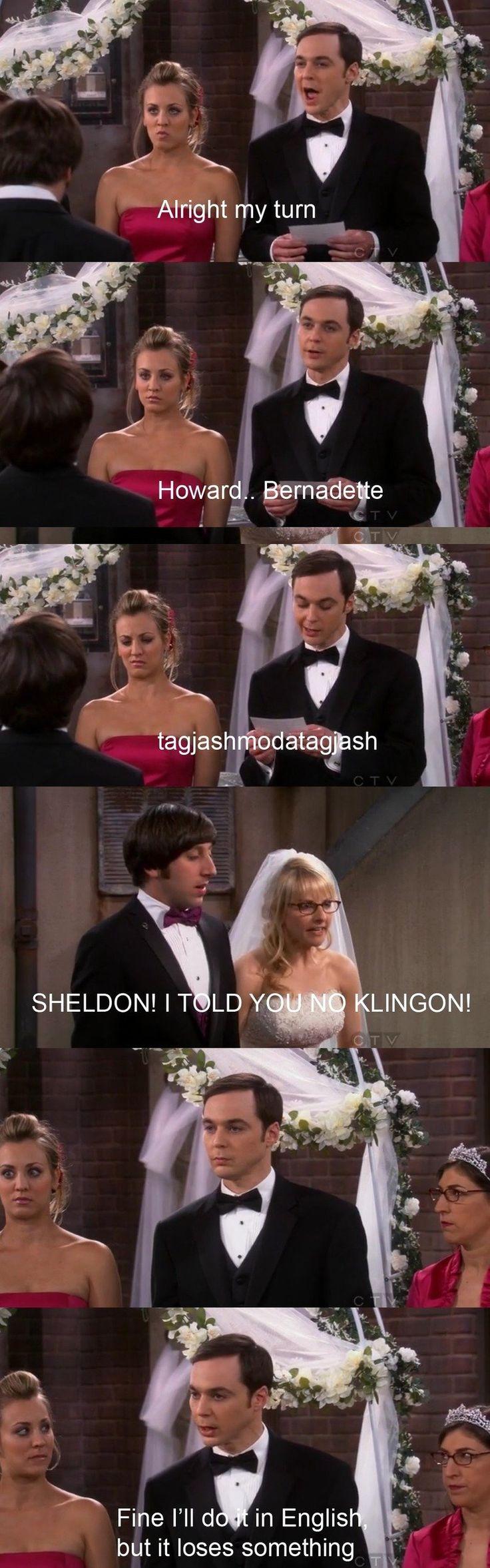 No Klingon! Hahahaha! This is why I love the Big Bang Theory (: