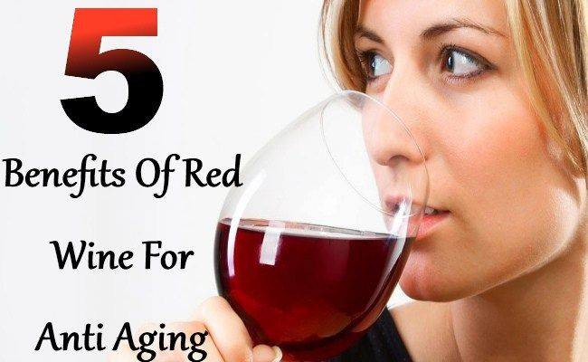 5 Benefits Of Red Wine For Anti Aging
