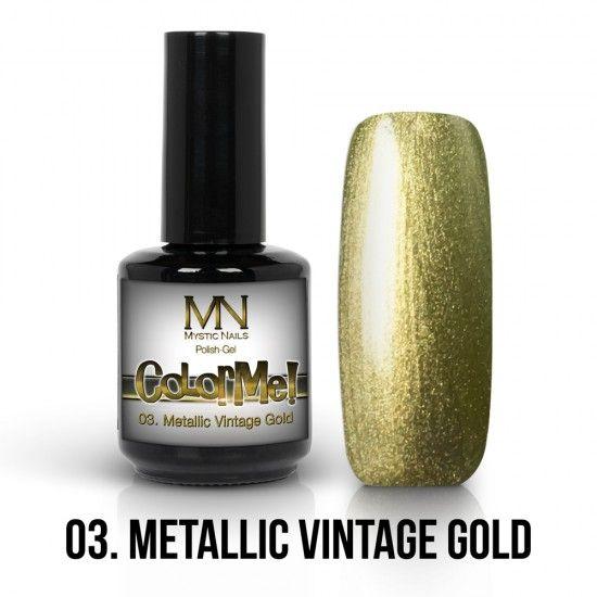 ColorMe! Metallic no.03. - Metallic Vintage Gold 12ml gel polish lakkzselé gél lakk nail art mystic nails