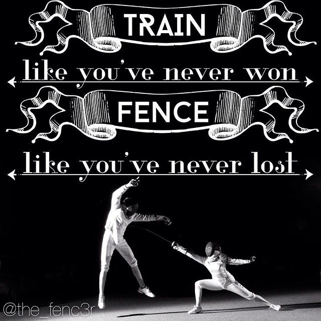 Wise words for every fencer.