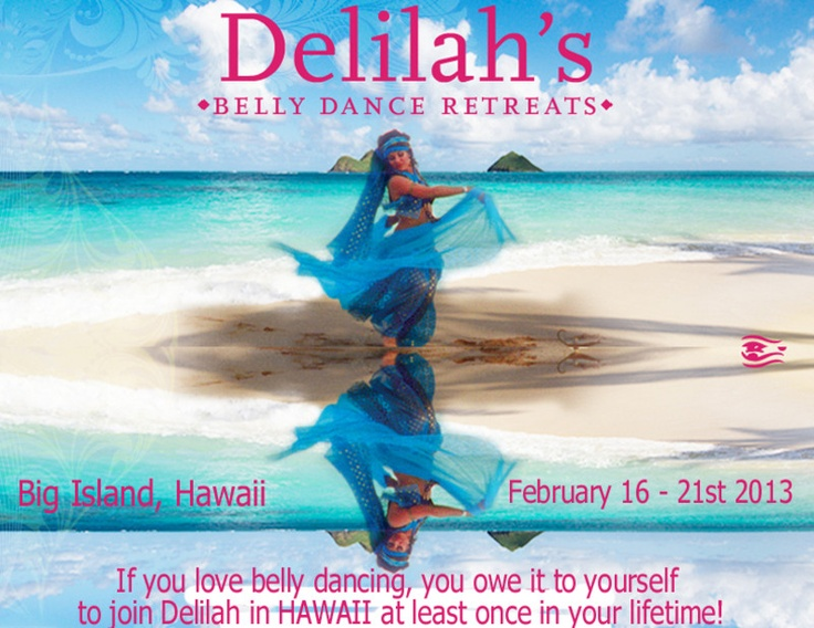 Pahoa, HI Delilahu0027s Belly Dance Retreat In Hawaii Featuring Award Winning  Guest Instructors Elisa Gamal, And Alimah And Live Cabaret Belly Dance  Music By U201c ...