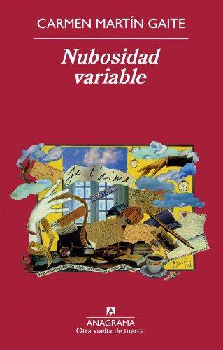Nubosidad variable / Carmen Martín Gaite - 100 libros imprescindibles que debes leer