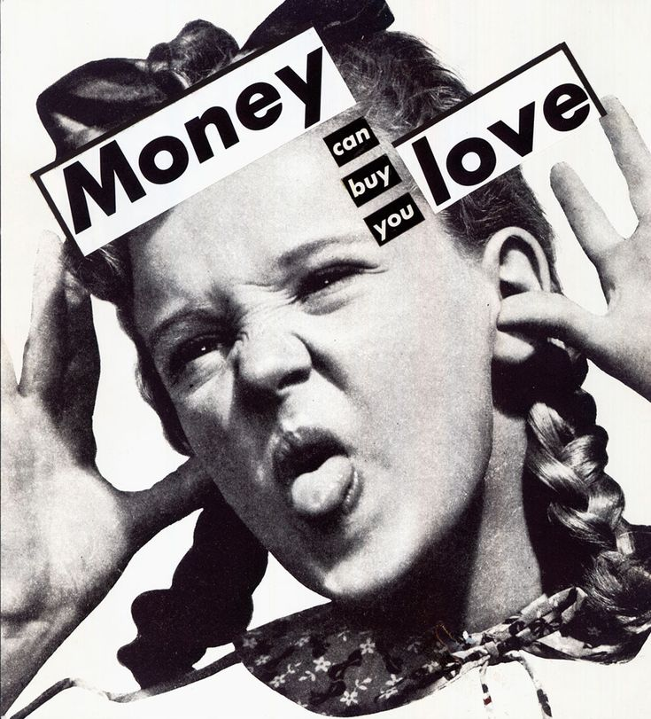 Barbara Kruger • Untitled (Money can buy you love)