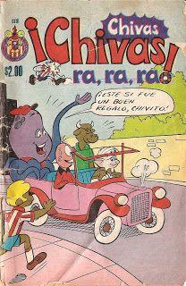 Chivas ¡Chivas! ra ra ra  Fueron una serie de revistas, en formato comic, publicadas en México a lo largo de las décadas de 1970s y 1980s por Editorial ELITE. Esta revista estaba dedicada íntegramente al equipo de fútbol del Club Deportivo Guadalajara, y presentaba en forma de comic las aventuras de Chivito, Centavo, Pulpito y demás jugadores de la época.
