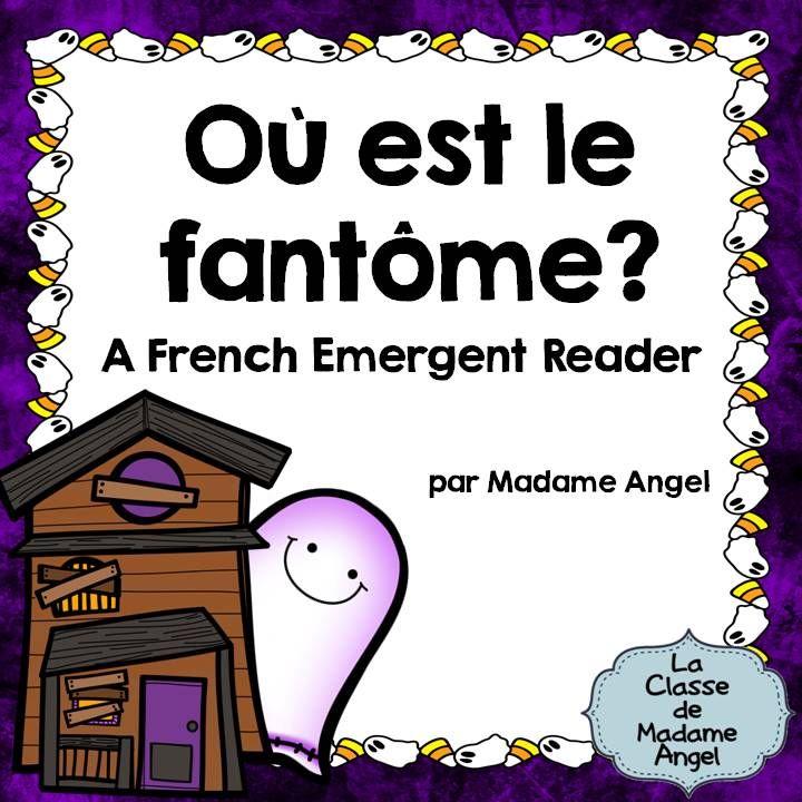 Un petit livre français pour l'Halloween: Où est le fantôme? Fun emergent reader in French featuring prepositions and Halloween vocabulary. $