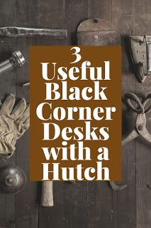 Smart Working is Hard Working: Black Corner Desk with Hutch