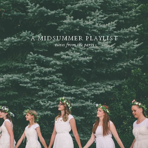 A Midsummer Playlist. A blend of gypsy jazz and modern romantic tunes.