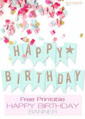 Free Printable Happy Birthday Banner Printables Pinterest