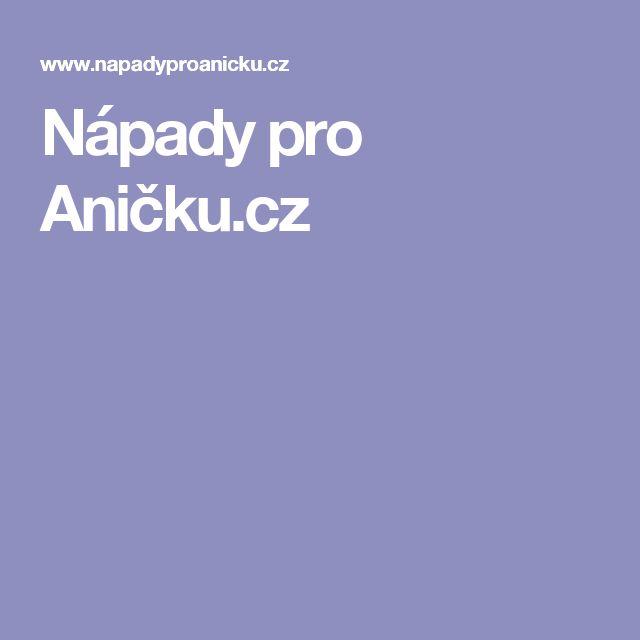 Nápady pro Aničku.cz