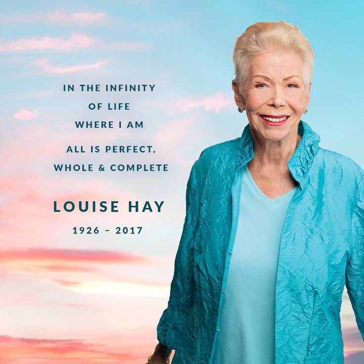 Our beloved friend and founder Louise Hay transitioned this morning, August 30, 2017, of natural causes at age 90. She passed peacefully surrounded by loved ones.
