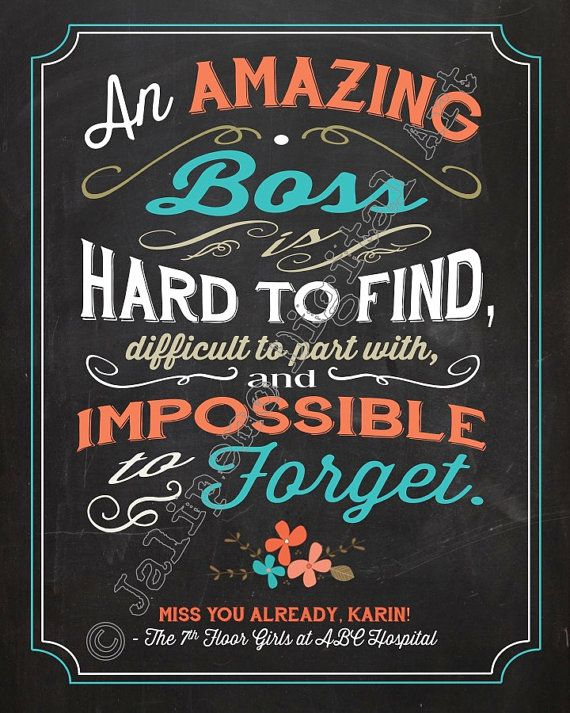 An Amazing Boss is hard to find, difficult to leave Quote Saying Personalized Printable Executive Gift