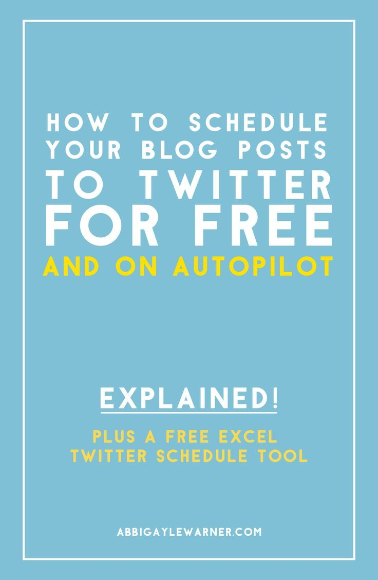 HOW TO SCHEDULE YOUR BLOG POSTS TO TWITTER FOR FREE-